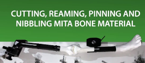 MITA KNEE VIDEO  Bone material, cutting, reaming, pinning and using nibblers